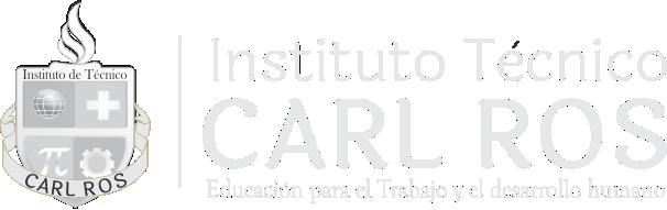 Instituto Técnico CARL-ROS. Educación para el Trabajo y el Desarrollo Humano